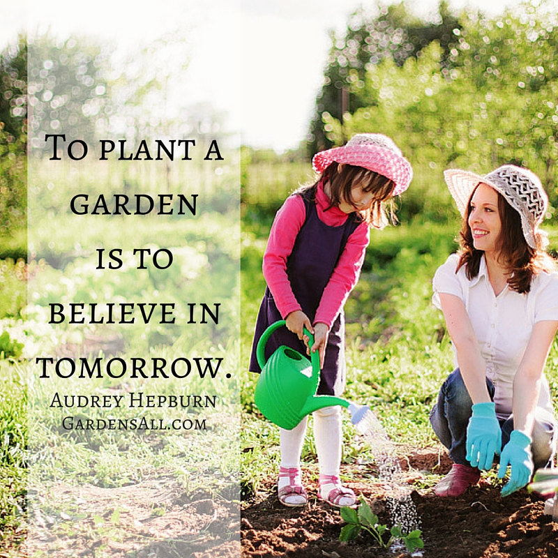 To Plant a Garden is to Believe in Tomorrow, Audrey Hepburn Quote #GardenMemes #ToPlantAGardenQuote #BelieveInTomorrowQuote #GardenQuotes