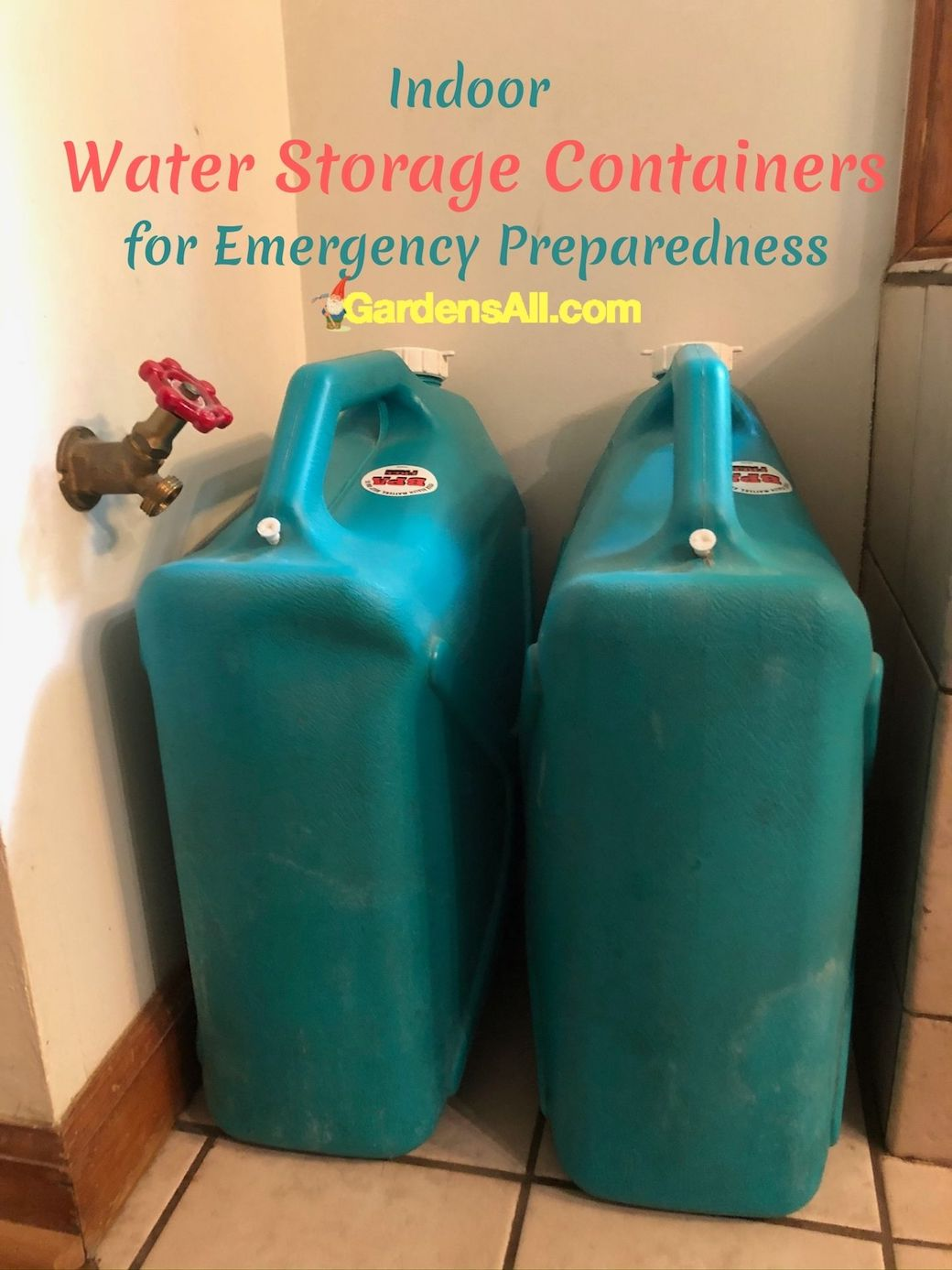 6 Gallon Rigid Water Storage Containers for Emergency Preparedness - GardensAll.com #WaterStorageContainers #6GallonWaterStorageContainers #IndoorWaterStorage #OutdoorWaterStorage