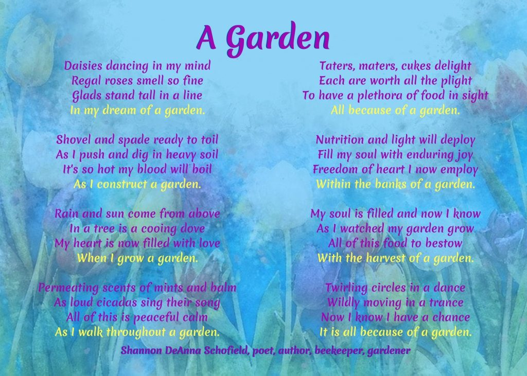Garden Poem by Shannon DeAnna Schofield #GardenPoem #GardenPoetry #GardensAll